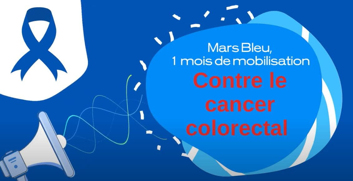 Mars bleu 2021 - sensibilisation cancer colorectal